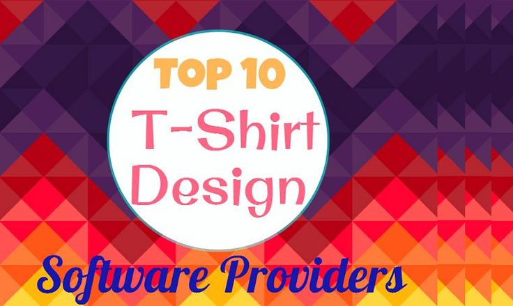 10 Most Lovable Custom Online T-Shirt Design Software Providers