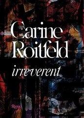 "Carine Roitfeld ""irreverent"" #Fashion #Book"
