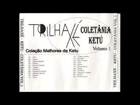 Trilha Axé - Coleção as Melhores do Candomble Ketu - volume 1 - YouTube