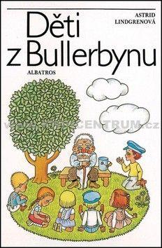 Astrid Lindgren Děti z Bullerbynu