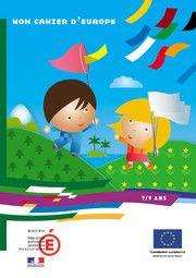 Découvrez mon cahier d'Europe - Ministère de l'éducation nationale, de l'enseignement supérieur et de la recherche