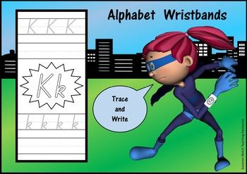 Make an alphabet wristband and wear it like a superhero!  What impressive super power will you display?1.Trace the letters.  Then write the letters by yourself.2.Decorate the letter explosion in the centre.3.Cut around the outside.4.Wrap it around the wrist and attach it with a little tape.Of course, you don't have to make the wristband.