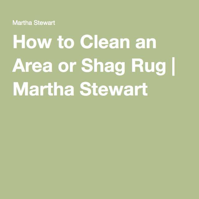 How to Clean an Area or Shag Rug | Martha Stewart