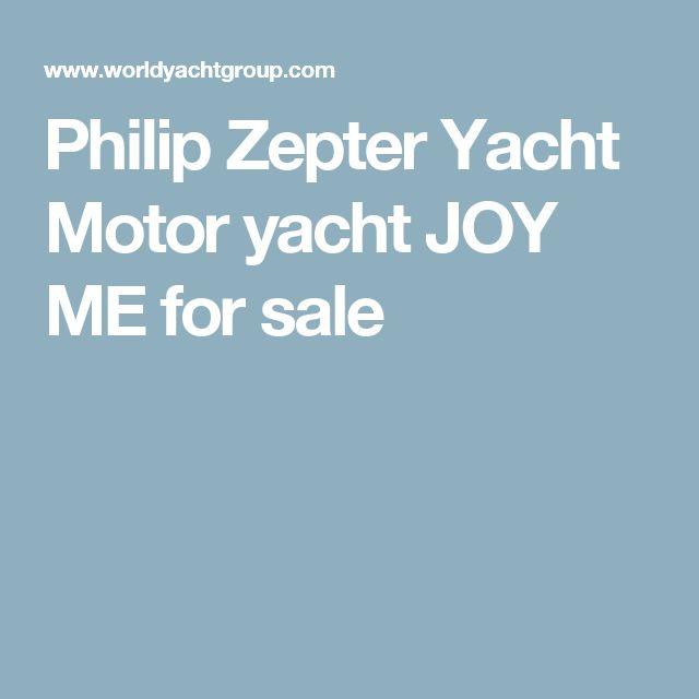 Philip Zepter Yacht Motor yacht  JOY ME for sale