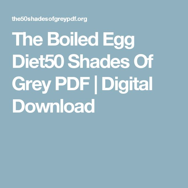 The Boiled Egg Diet50 Shades Of Grey PDF | Digital Download