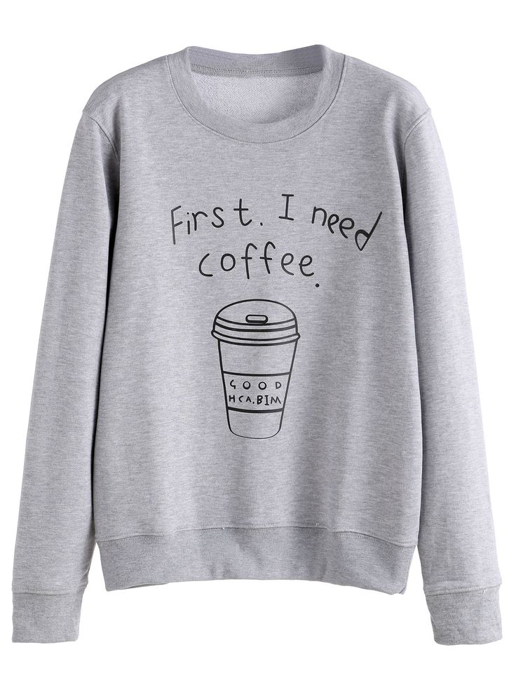 20$  Watch here - http://dift0.justgood.pw/go.php?t=7219 - Grey Coffee Cup Letters Print Sweatshirt