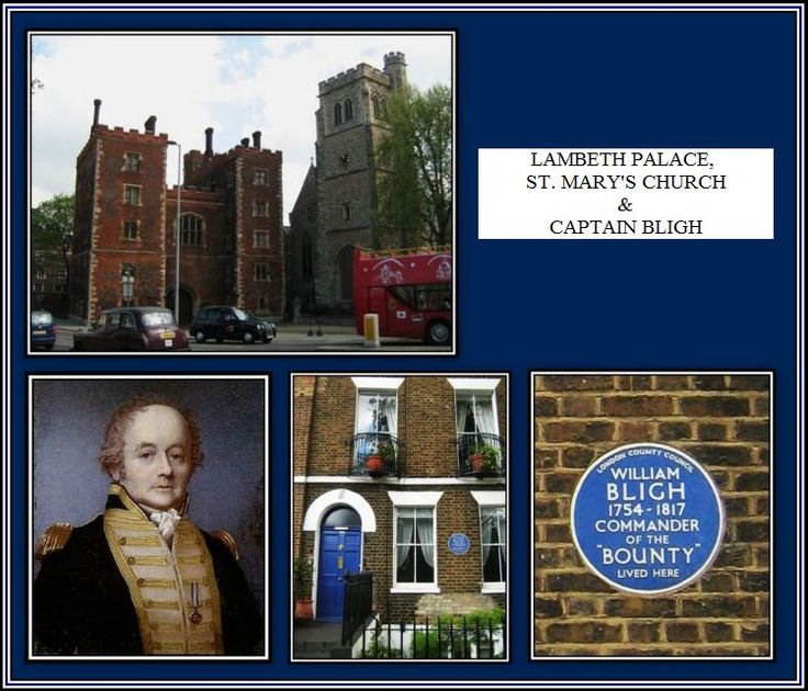 William Bligh's house, Captain of the ship 'The Bounty'