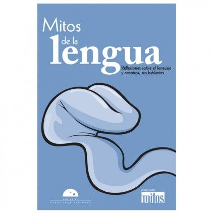 Mitos: Mitos de la lengua