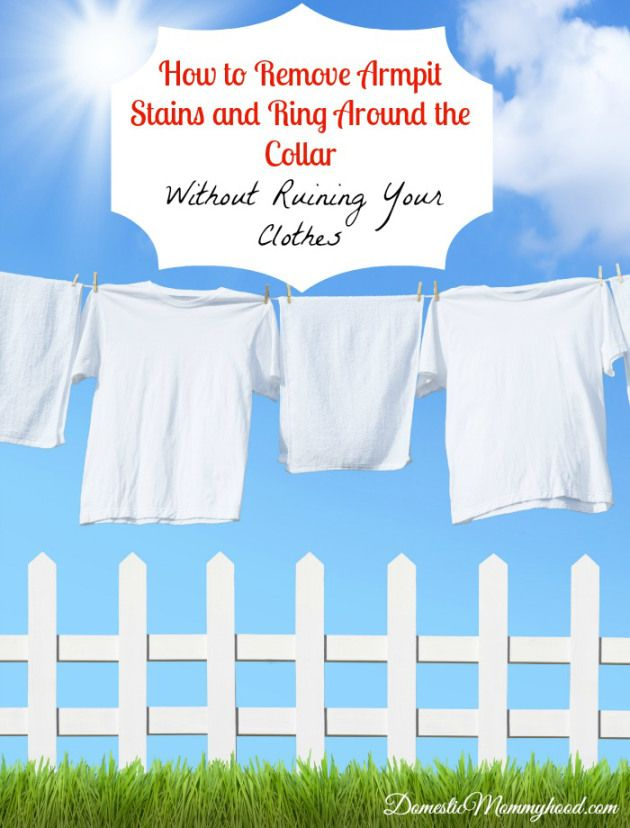 Best 25 remove armpit stains ideas on pinterest for How to get armpit stains out of colored shirts
