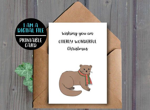 Wishing you an otterly wonderful Christmas A printable Christmas card featuring an otter  This listing is for a DIGITAL DOWNLOAD of the above card. (No physical item will be shipped to you)  ★ WHAT YOU WILL RECEIVE: ★ You will receive the following two files (one JPEG and one PDF):  -One high resolution (300 dpi) 8.5x11 inch JPEG file that cuts to 10x7 inches and 5x7 inches when folded (fits into an A7 envelope)  -One high resolution (300 dpi) 8.5x11 inch PDF file that cuts to 10x7 inches…