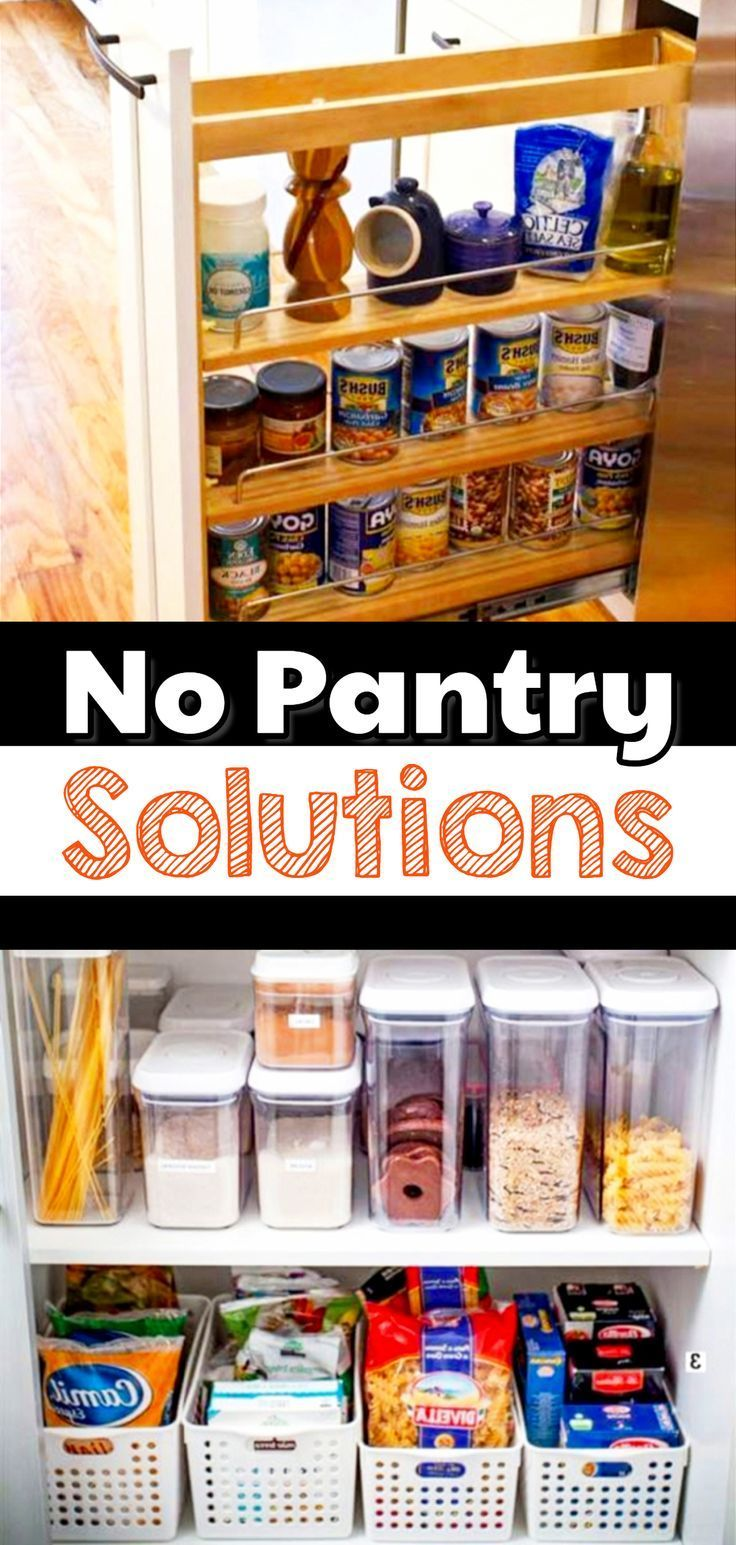 No Pantry SOLUTIONS for Kitchens with NO pantry Creative no ...