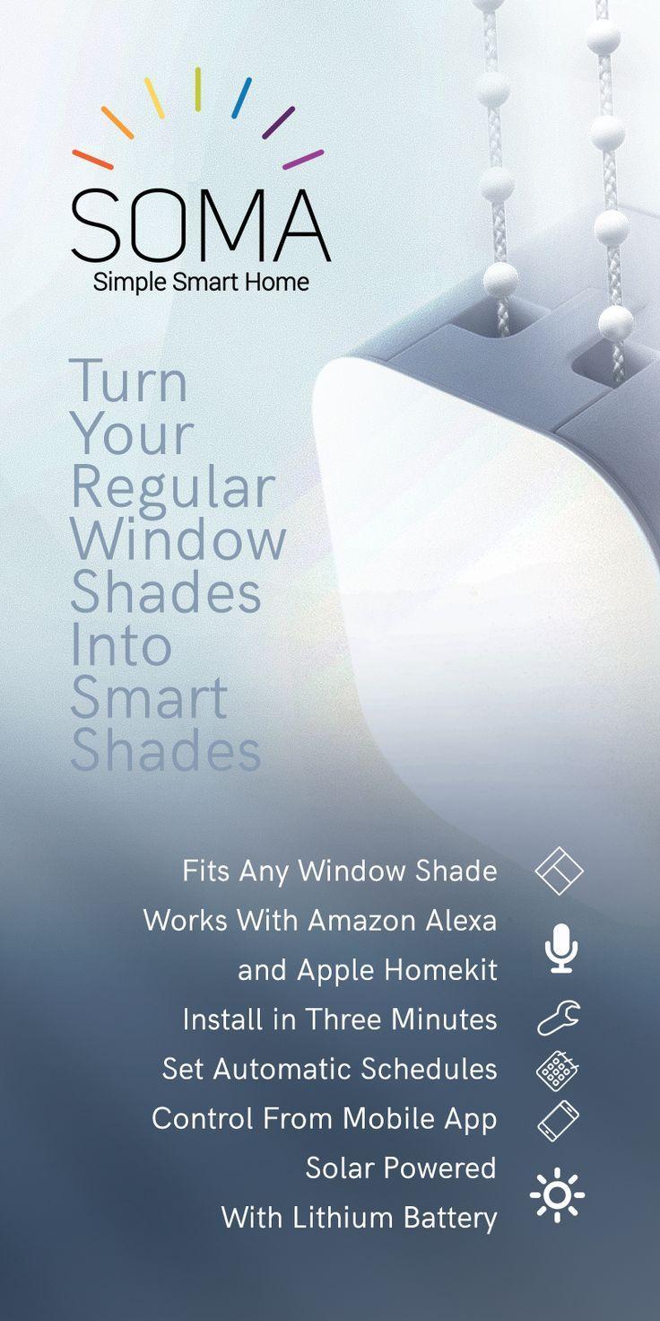 Turn Your Regular Window Shades Into Smart Shades Www Somasmarthome Com Home Automation Ideas Smart Shades Smart Blinds Diy Blinds