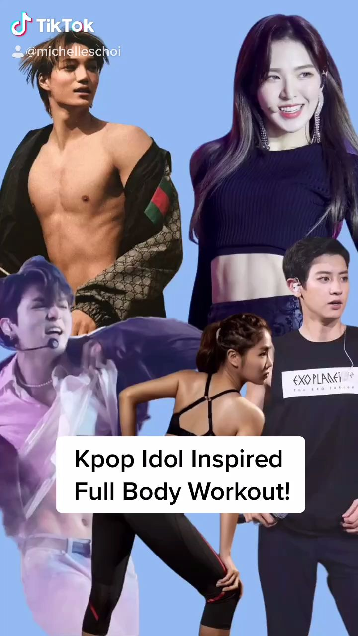 Kpop Idol Full Body Workout Video Celebrity Workout Fitness Body Kpop Workout