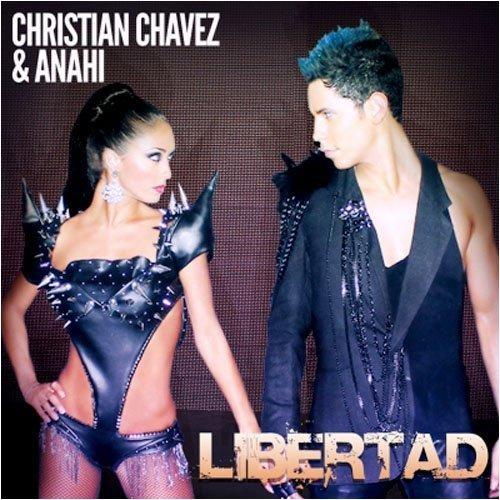 Christian Chávez: Libertad (Feat. Anahí) (CD Single) - 2011.