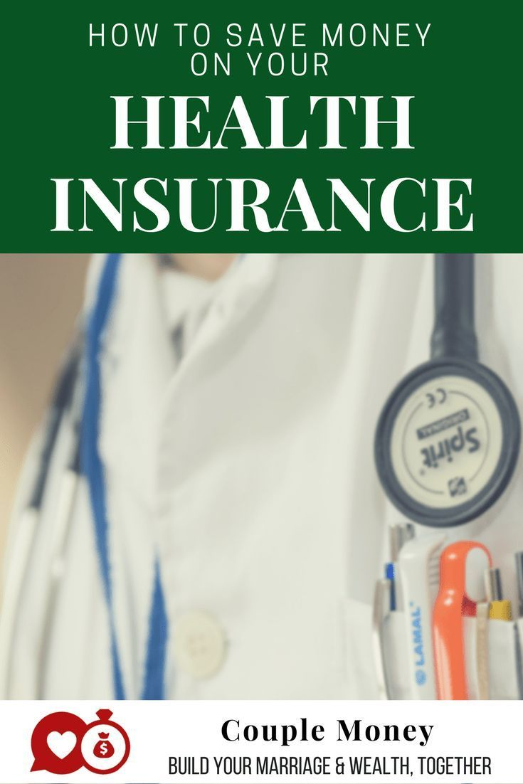 How To Save Big Money On Your Health Insurance Expenses Health
