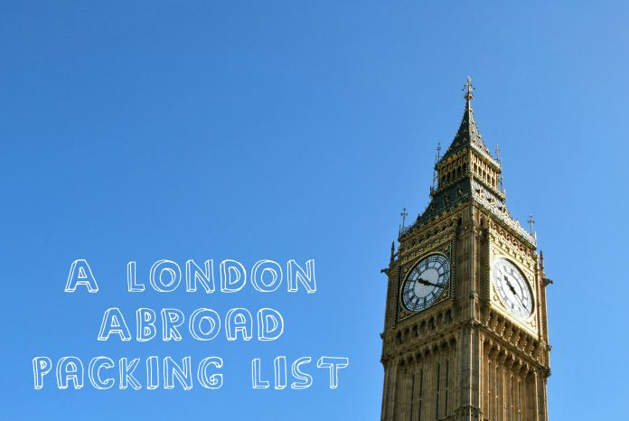 London Abroad Packing List: 13 things you don't want to leave behind when you head across the pond for a semester abroad.