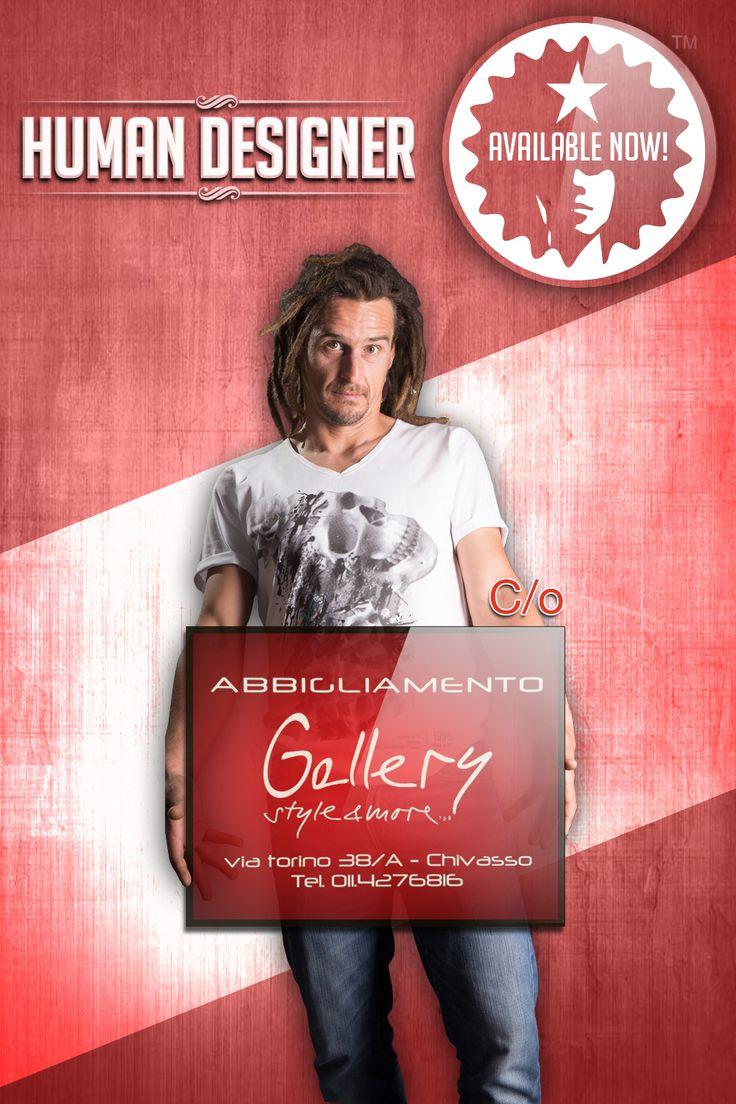 Trovi la Collezione Esordio di HUMAN DESIGNER da Gallery Style&More - Chivasso (TO)