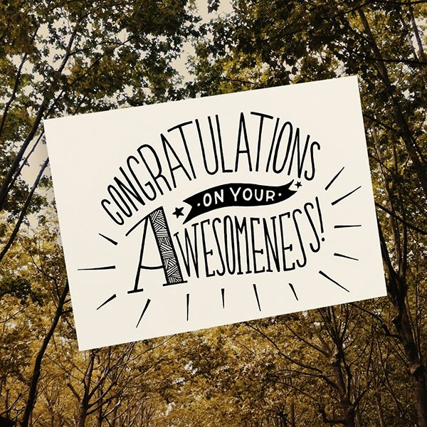 Congratulations on your awesomeness Illustrated by Tatjana Buisson www.postcardhappiness.com #congratulations #you're awesome #celebrate #celebration #illustration #stationery #cards #blackandwhite #poster #tatjanabuisson #postcardhappiness