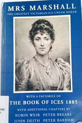 Book Review: Mrs. Marshall: The greatest Victorian ice cream maker