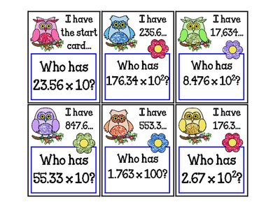 I have...Who has....Multiplying Decimals by Powers of 10 5.NBT.2