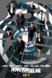 Now You See Me... i cannot get over how awesome this movie is!