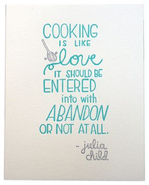 Julia Child Love Quote Letterpress Print contemporary artwork