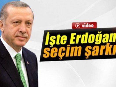İşte Erdoğan'ın seçim şarkısı