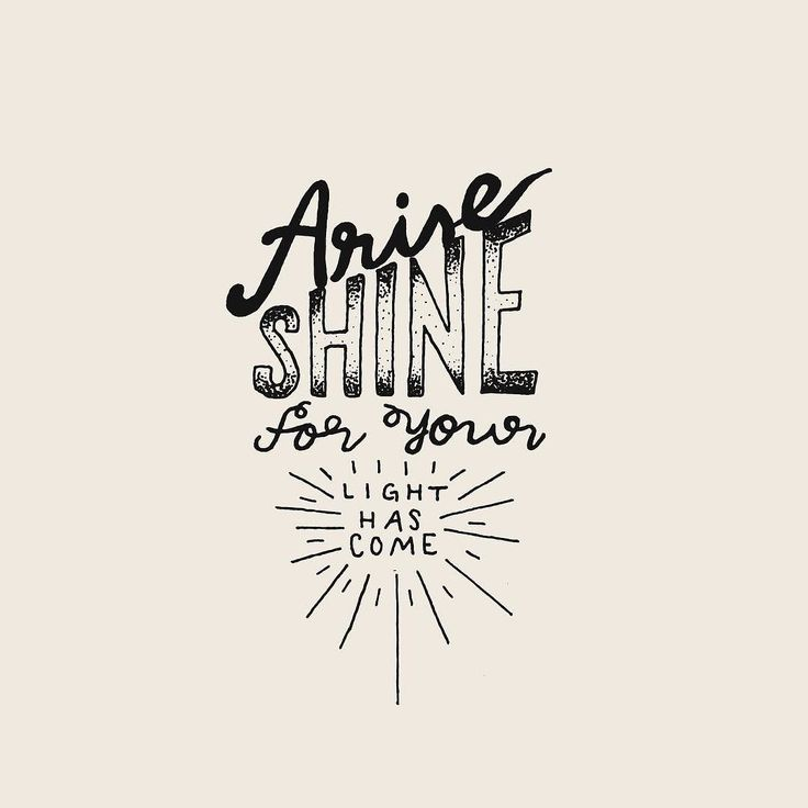 """Isaiah 60:1-2 #30daysofbiblelettering """"Arise shine for your light has come and…"""