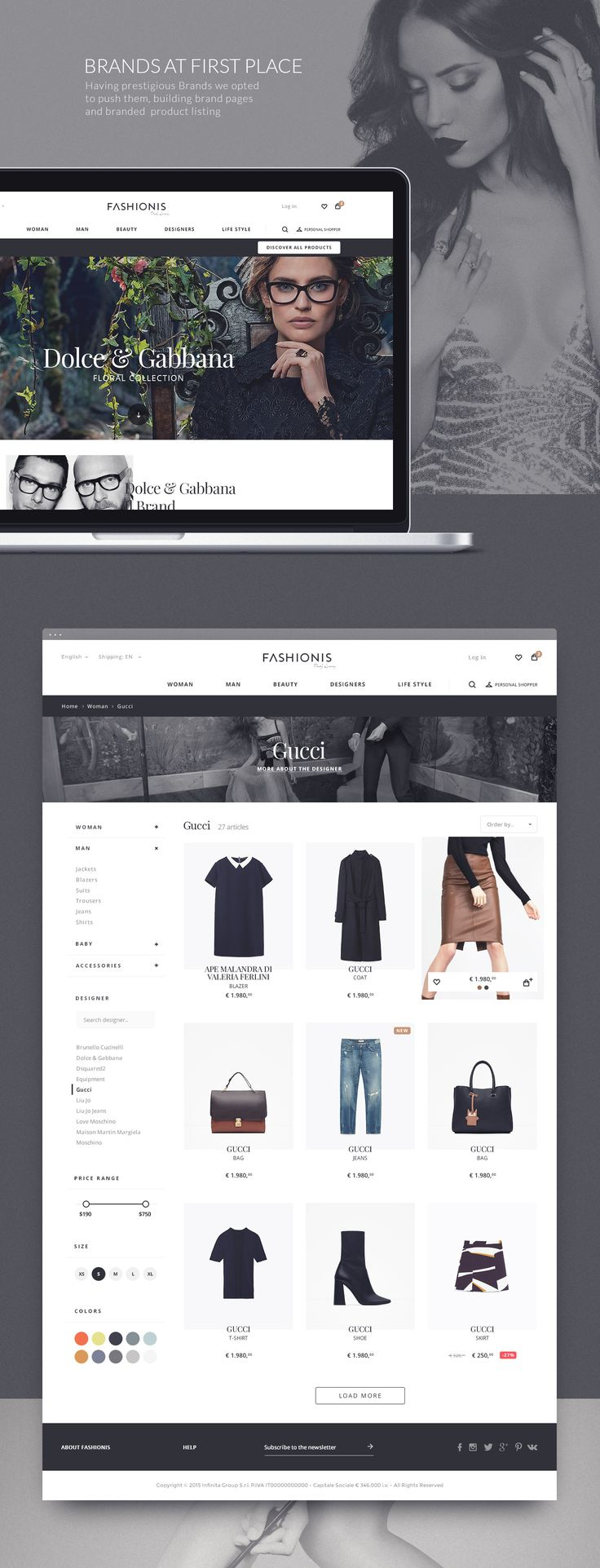 Italy means fashion and Fashionis is the italian startup thet aims to sell online the best fashion brands and great young italian brands. We were engaged to design the whole e-commerce, and we done it with the style at first place.