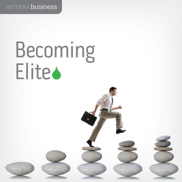Becoming Elite   dōTERRA Business Blog