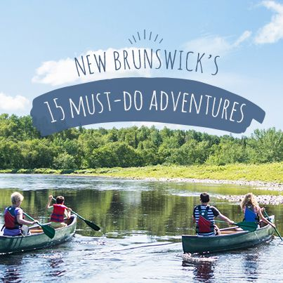 Calling all adventurers! Grab your comfiest shoes, your best camera and your favourite travel companion - Get ready to #ExploreNB with these 15 must-do adventures. http://www.tourismnewbrunswick.ca/NBInsider/Stories/2015/15Must-HaveExperiencesin2015.aspx?utm_campaign=tnb+social&utm_medium=owned&utm_source=pinterest