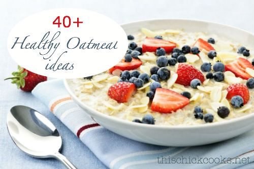 Healthy Things to Add to Oatmeal {40 Fun Oatmeal Toppings}   This Chick Cooks