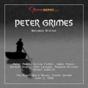 Britten: Peter Grimes - Pears, Fisher, Pease, Evans, Lanigan, Carlyle;