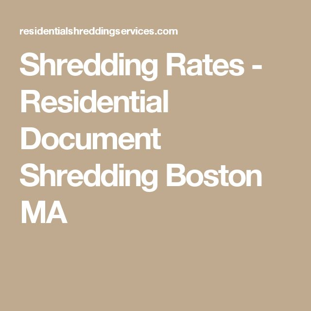Shredding Rates - Residential Document Shredding Boston MA