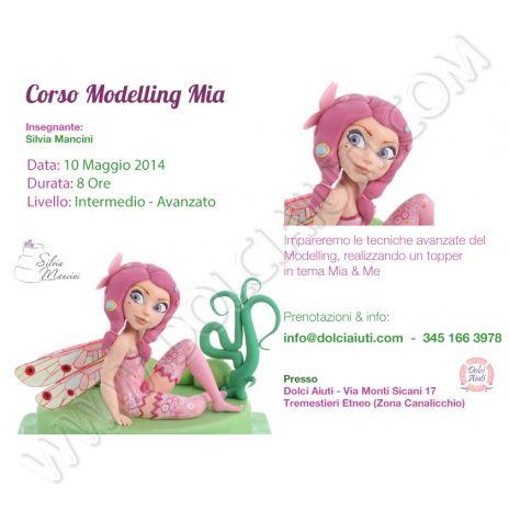 """Corso Decorazione Modelling """"Mia & Me"""" 10/05/2014"""