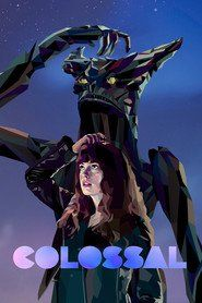 Watch Colossal Online Full Movie Streaming | MOVIE AND TV SERIES