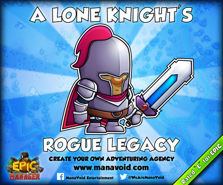 """Epic Manager featuring Rogue Legacy  // Epic Manager - Create Your Own Adventuring Agency // Rated """"E"""" for EPIC! //  www.manavoid.com"""