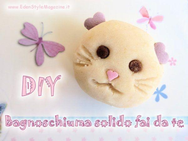Bagnoschiuma solido fai da te a forma di gattino