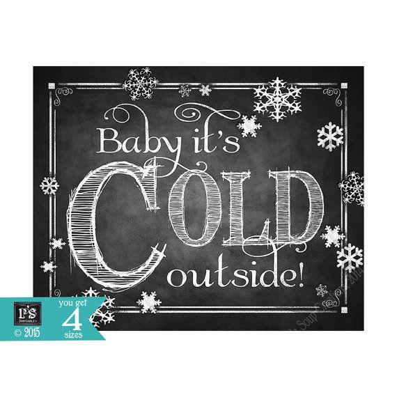 Baby die Kälte draußen druckbare Zeichen in Tafel Design – sofortiger Download in 5 x 7, 8 x 10, 11 x 14 und 16 x 20 – perfekt für heißen Kakao bar