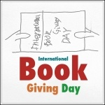 Join us in celebrating International Book Giving Day (February 14th) by giving a book to a friend or relative, donating a box of your used books, or leaving a book in a waiting room or lobby.