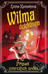 Wilma detektivem: Pripad zmrzlych srdci (Emma Kennedyova)