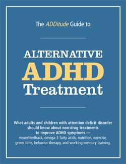 Treating ADHD with Behavior Therapy: An Alternative ADHD Treatment | ADDitude - ADHD & LD Adults and Children