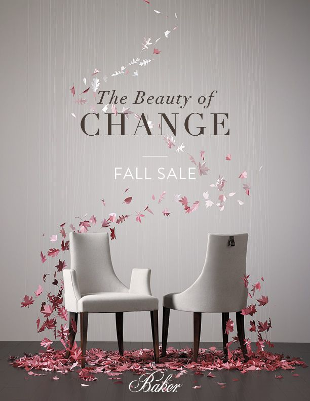 Creative Direction For Baker Furniture Fall Sale Promotion By Make Co Promotiondesign Creativedesign Pr Furniture Promotion Autumn Sales Baker Furniture