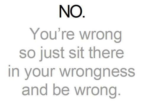 I'm 'always' right :P