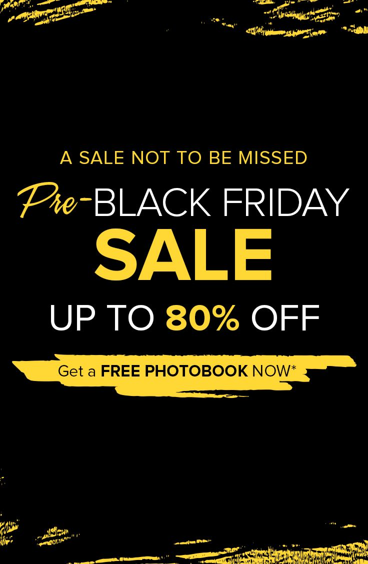 Slashed down 80% + a FREE Photobook! ♠️ Pre-Black Friday Sale ▪️ ▪