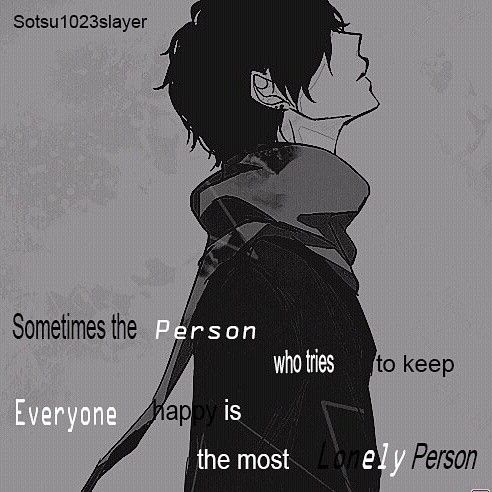 Sad Anime Boy, alone, lonely, everyone, tries to keep happy, the most lonely person