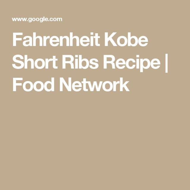 Fahrenheit Kobe Short Ribs Recipe   Food Network