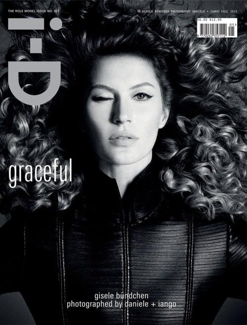 i-D Graceful - Gisele Bündchen: Isabeli Fontana, High Fashion Photography, Stephanie Seymour, Fall 2012, Covers Photo, Gisele Bundchen, Gisele Bundchen, Magazines Covers, Role Models