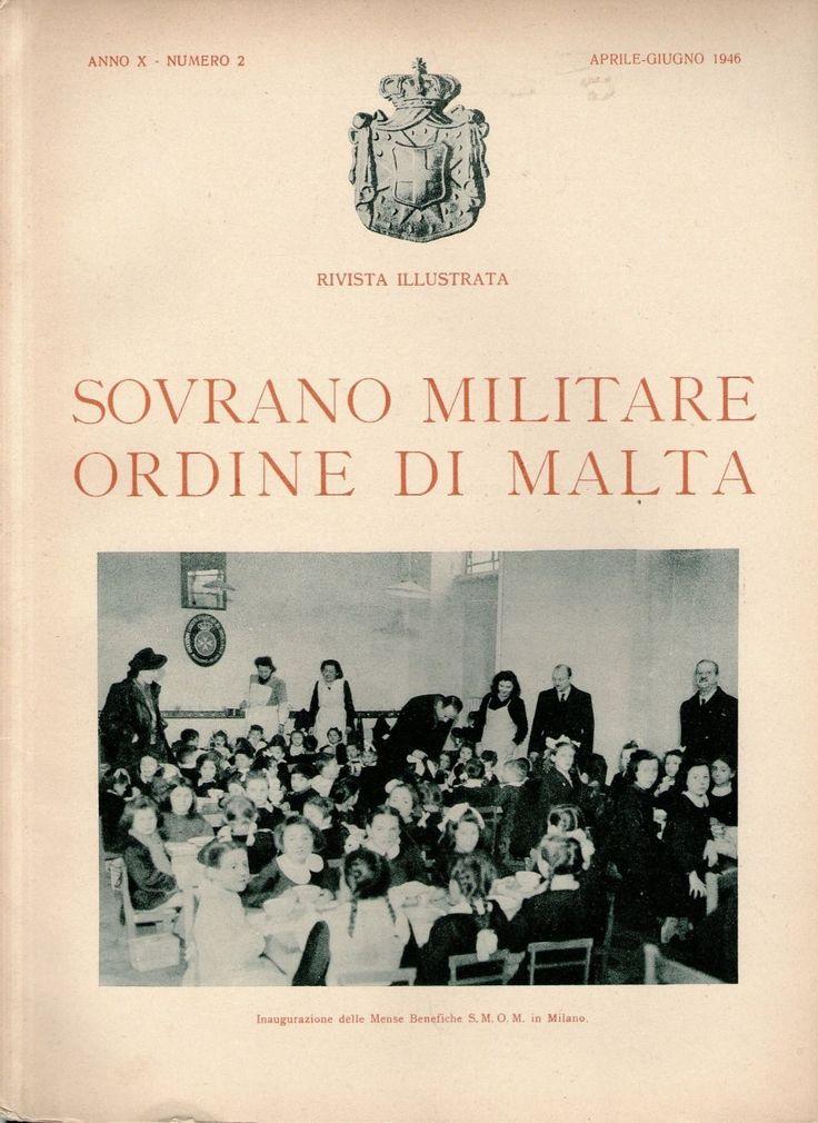 Rivista Illustrata - Aprile-Giugno 1946. #OrderofMalta #SMOM