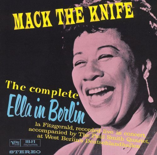 Mack the Knife: The Complete Ella in Berlin [CD]